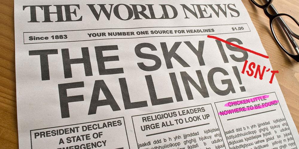 the sky isn't falling